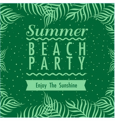 Summer beach party enjoy the sunshine ribbon green vector