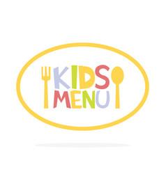 Kids menu ellipse label template vector