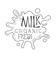 organic fresh milk product promo sign in sketch vector image vector image