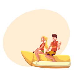 Young couple man and woman riding banana boat vector