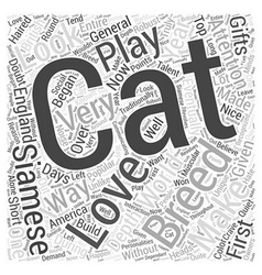 An in depth look at siamese cats word cloud vector