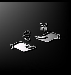 Currency exchange from hand to hand euro and yen vector