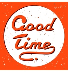 Grunge hand drawn good time symbol icon concept vector