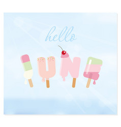 Hello june letters on blurred sky background vector