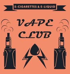 Vape club emblem design vape e-cigarette logo vector