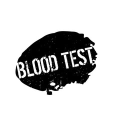 Blood test rubber stamp vector