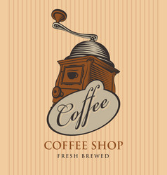 banner for coffee shop with coffee grinder vector image