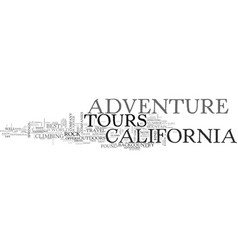 Adventure tours in california text word cloud vector