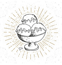Ice cream sketch vintage label hand drawn grunge vector