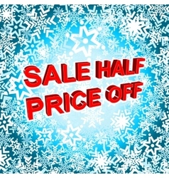 Big winter sale poster with sale half price off vector