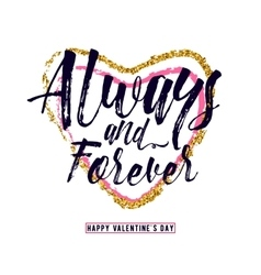Phrase always and forever vector