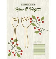 Raw and vegan organic food restaurant menu design vector image vector image