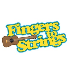 Fingers to Strings vector image