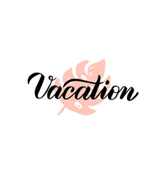 vacation lettering vector image