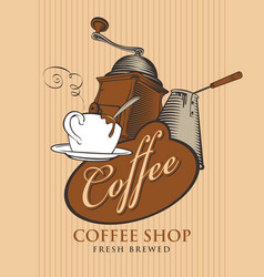 banner for coffee shop with cup grinder and cezve vector image