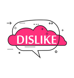 outline speech bubble with dislike phrase vector image vector image
