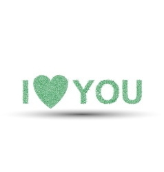 I LOVE YOU VALENTINES DAY GRASS GREEN vector image