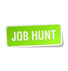 Job hunt green square sticker on white background vector