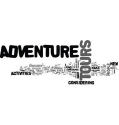 Adventure tours text word cloud concept vector
