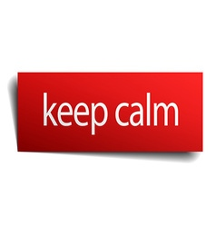 Keep calm red square isolated paper sign on white vector
