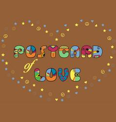 Postcard of love artistic font vector