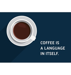 Coffee quote vector