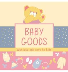 Baby goods teddy bear vector