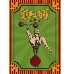 vintage retro poster of a strongman in a circus vector image