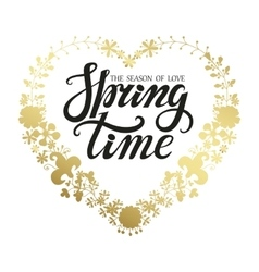 Spring time letteringgold floral wreath vector