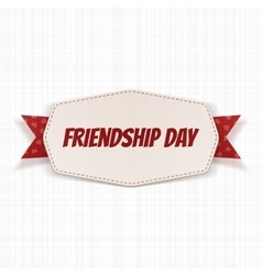 Friendship day greeting label with ribbon vector