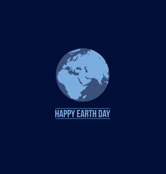 happy earth day with blue background vector image vector image