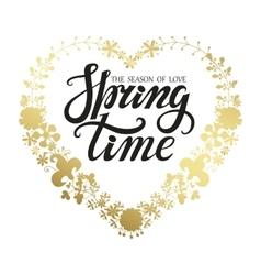 Spring time letteringgold floral wreath vector