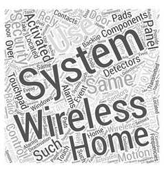 Wireless security systems brought by vector