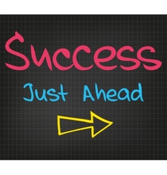 Success just ahead vector