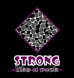 Strong like a rock abstract purple style flat vector