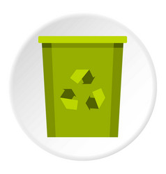 Green bin with recycle symbol icon circle vector