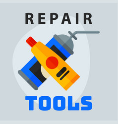 Repair tools adhesive foam icon creative graphic vector