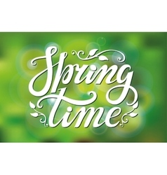Spring time letteringgreen blurred background vector