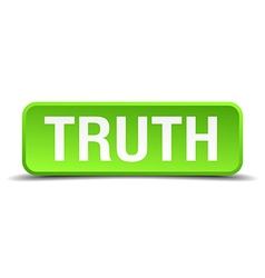 Truth green 3d realistic square isolated button vector