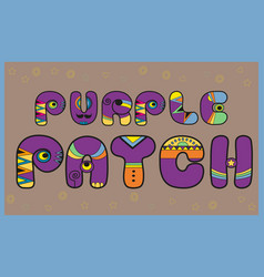 Purple patch artistic font vector