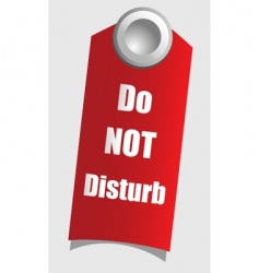 do not disturb vector image vector image