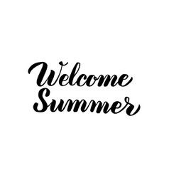 Welcome summer handwritten lettering vector