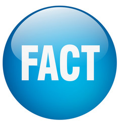 Fact blue round gel isolated push button vector
