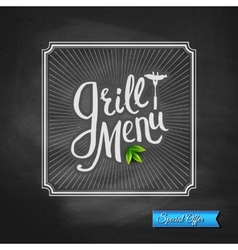 Grill menu special offer poster on chalkboard vector
