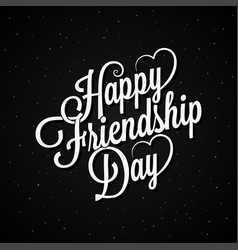Friendship day lettering vintage logo design vector