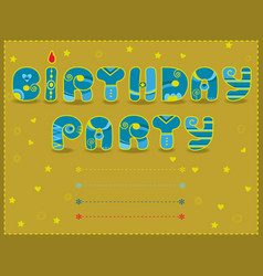 Birthday party artistic font funny invitation vector