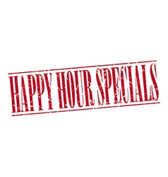 Happy hour specials red grunge vintage stamp vector