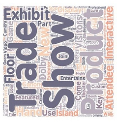 Hands on trade show exhibits lure attendees text vector