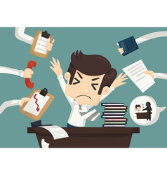 Businessman work hard and busy vector