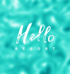 Hello resort vector